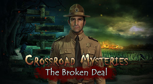 Crossroad Mysteries – The Broken Deal
